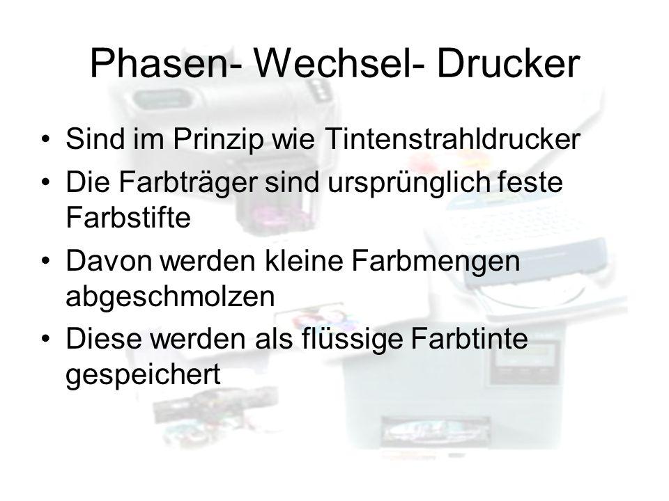 Phasen- Wechsel- Drucker