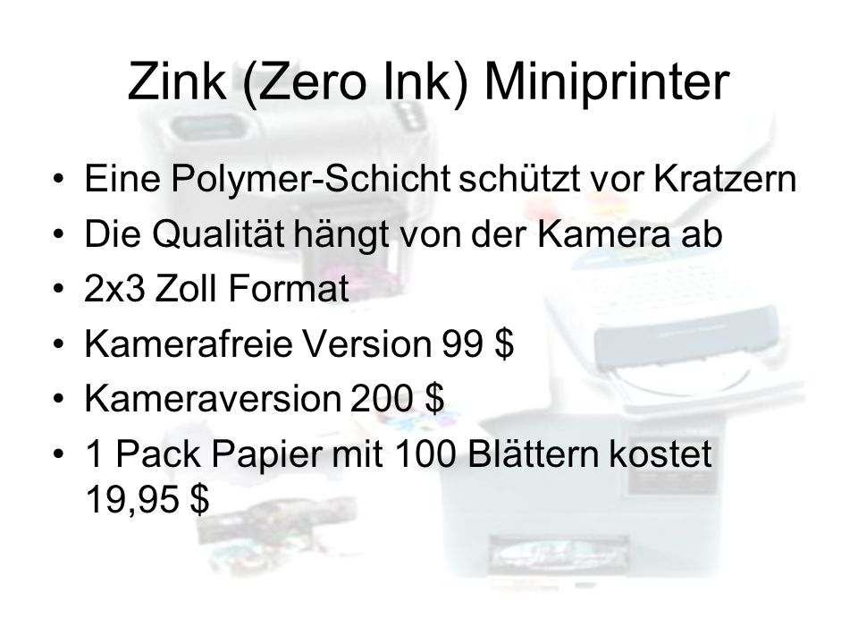 Zink (Zero Ink) Miniprinter