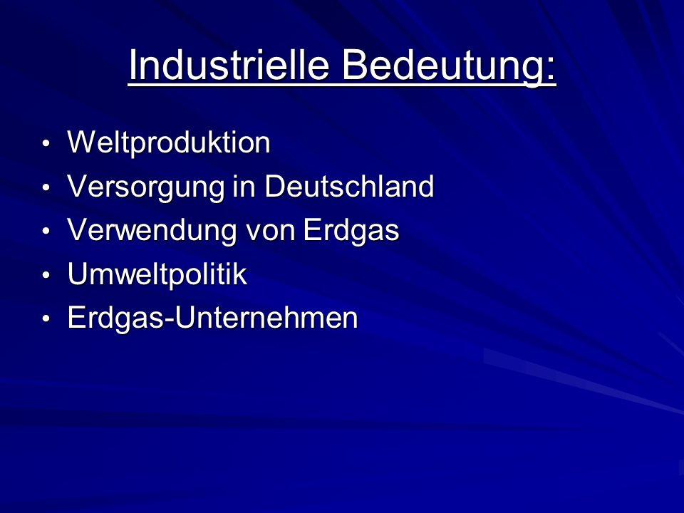 Industrielle Bedeutung: