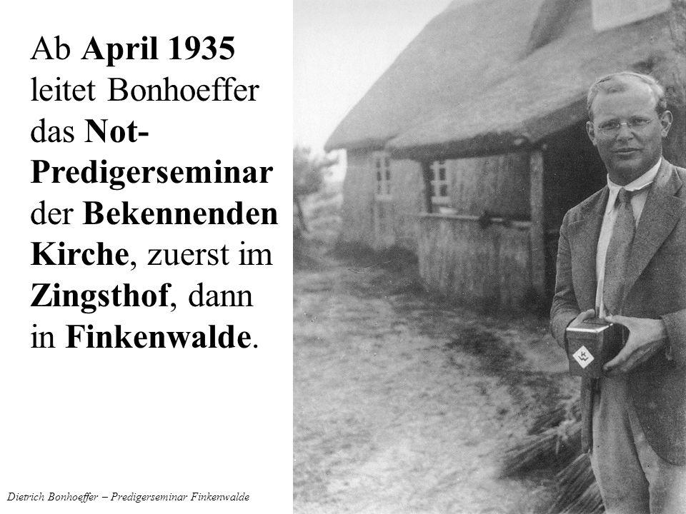 Dietrich Bonhoeffer – Predigerseminar Finkenwalde