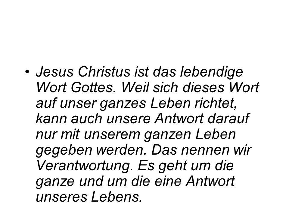 Jesus Christus ist das lebendige Wort Gottes