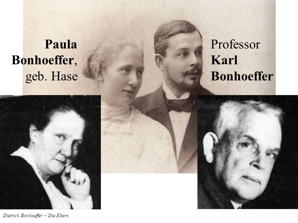 Dietrich Bonhoeffer – Die Eltern