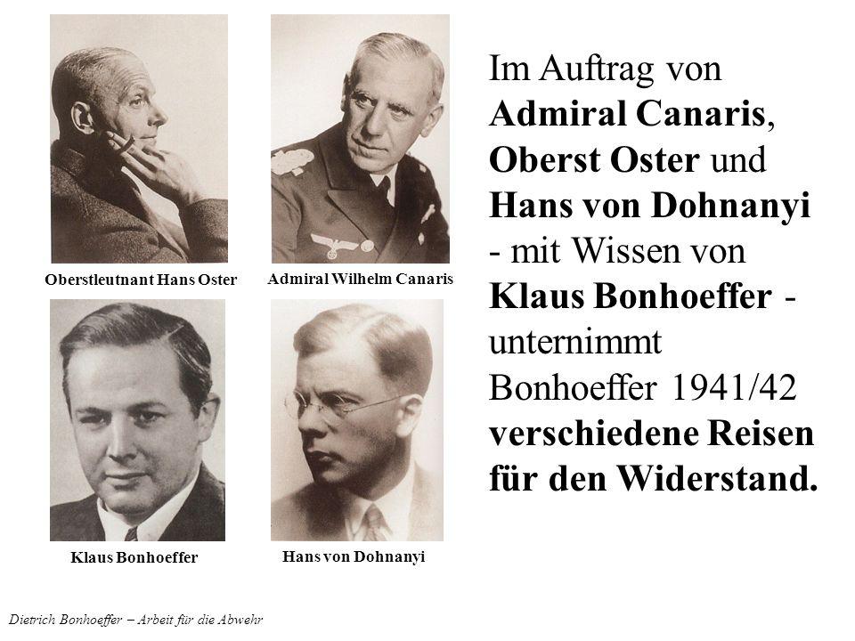 Dietrich Bonhoeffer – Arbeit für die Abwehr