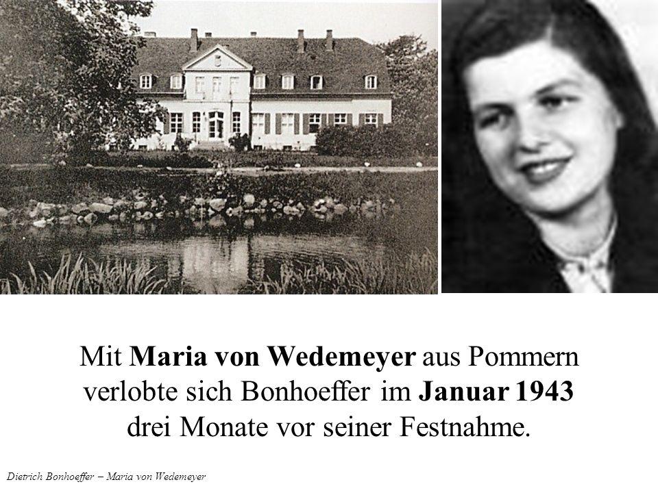 Dietrich Bonhoeffer – Maria von Wedemeyer