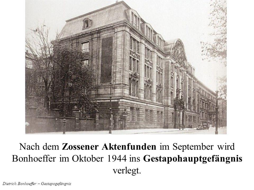 Dietrich Bonhoeffer – Gestapogefängnis