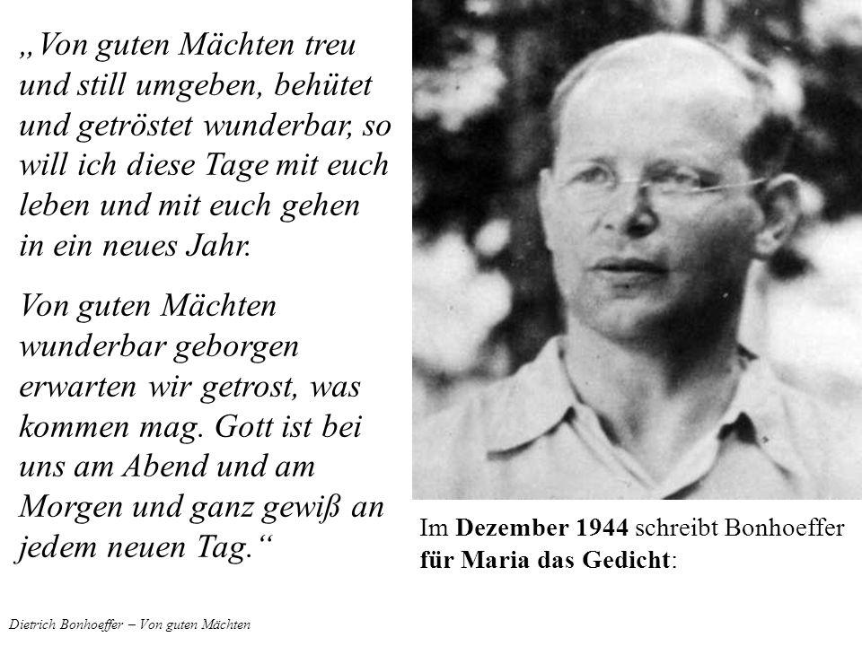 Dietrich Bonhoeffer – Von guten Mächten