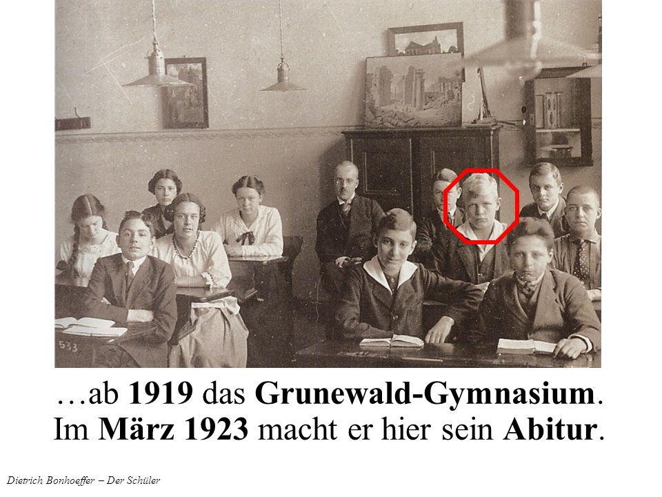 Dietrich Bonhoeffer – Der Schüler