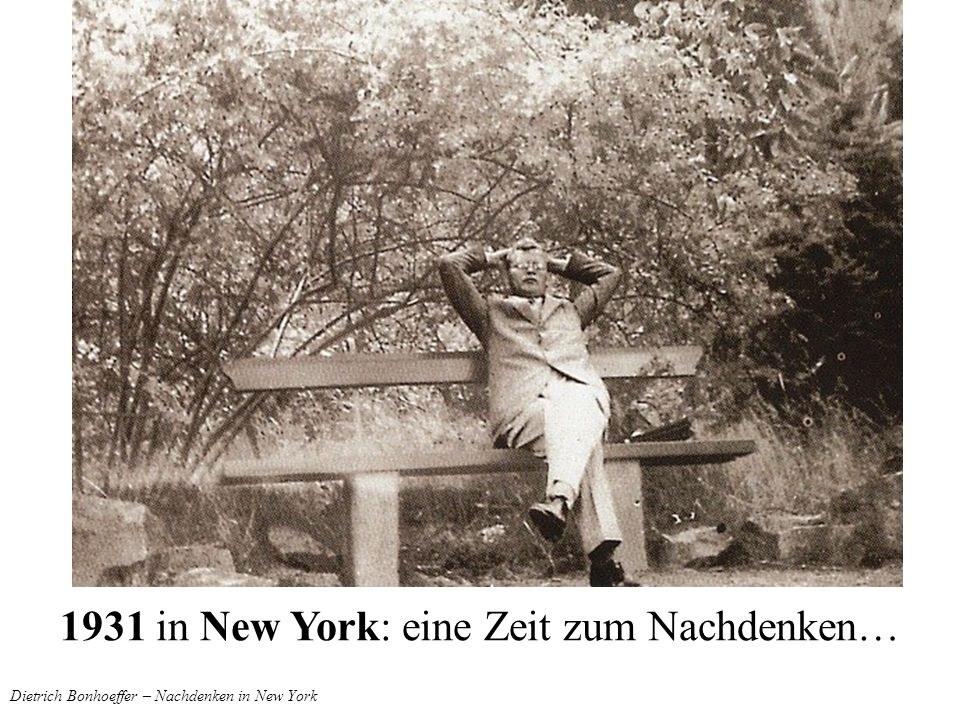 Dietrich Bonhoeffer – Nachdenken in New York