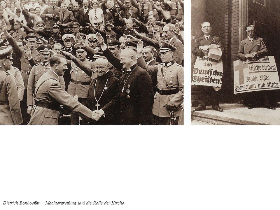 Dietrich Bonhoeffer – Machtergreifung und die Rolle der Kirche