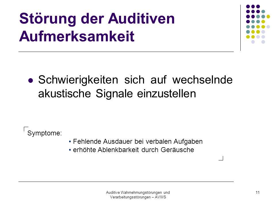 Störung der Auditiven Aufmerksamkeit