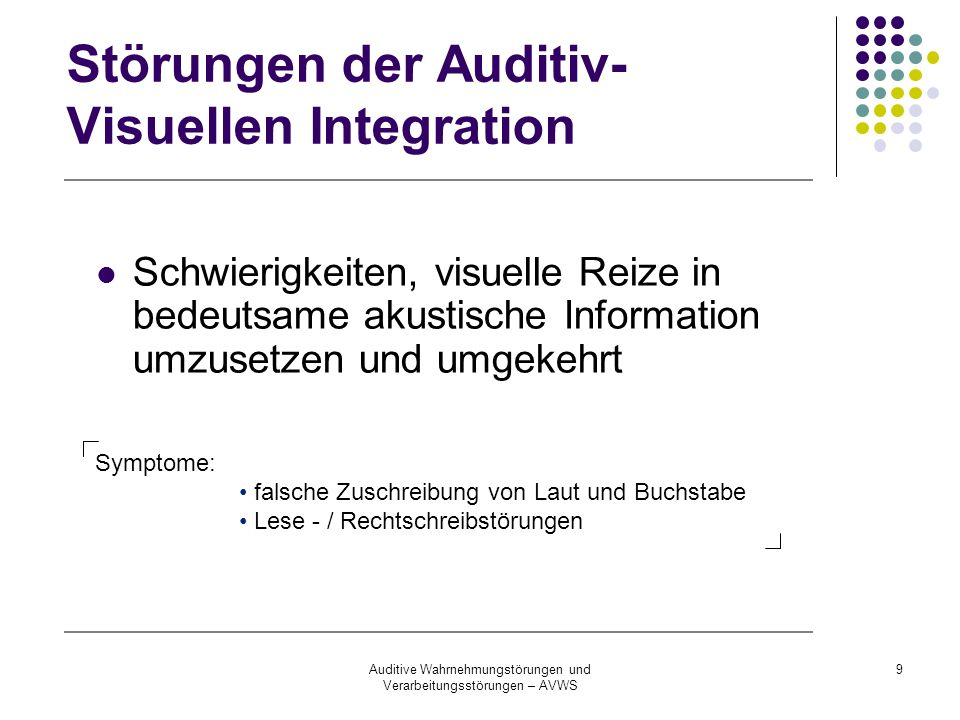 Störungen der Auditiv-Visuellen Integration