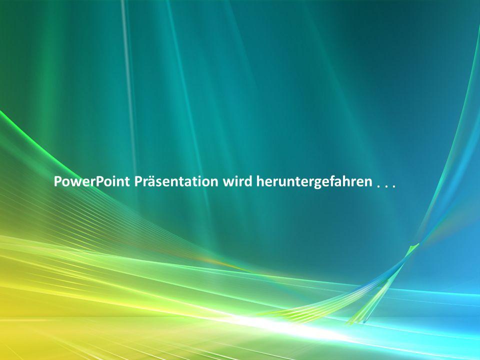 PowerPoint Präsentation wird heruntergefahren