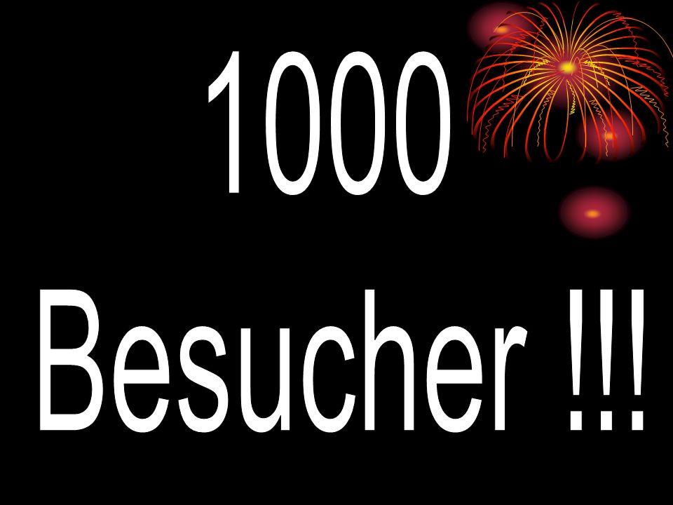 1000 Besucher !!!
