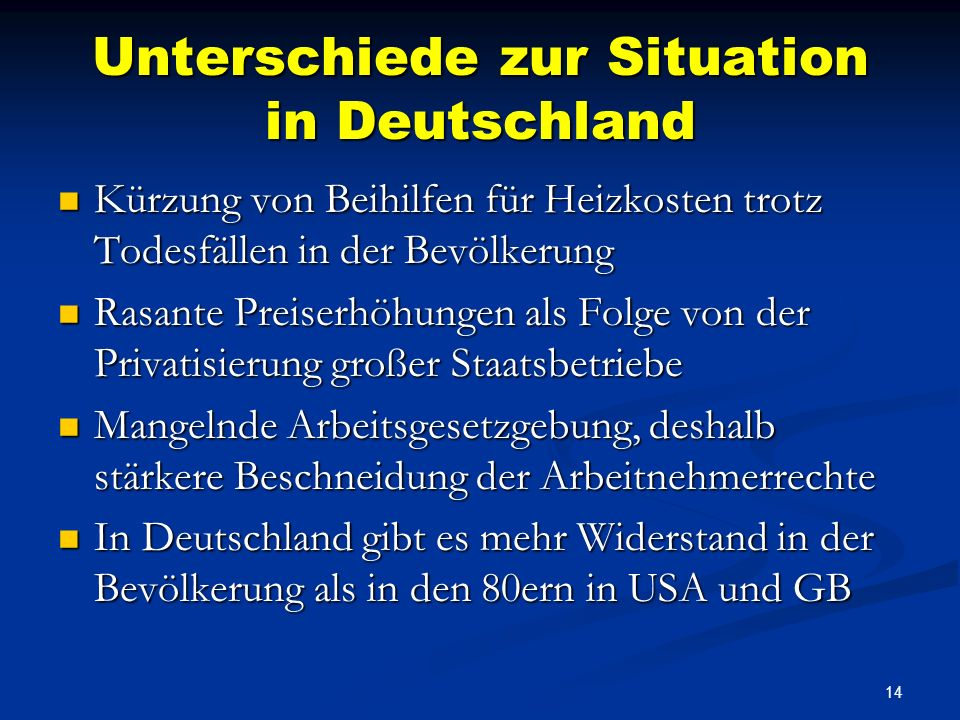 Unterschiede zur Situation in Deutschland