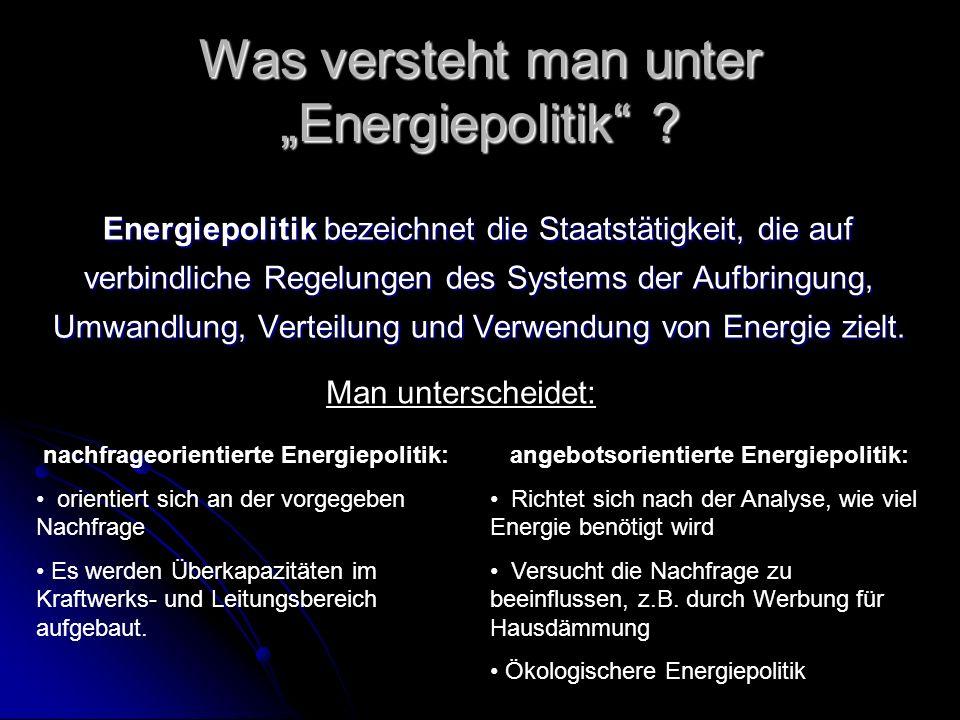 """Was versteht man unter """"Energiepolitik"""