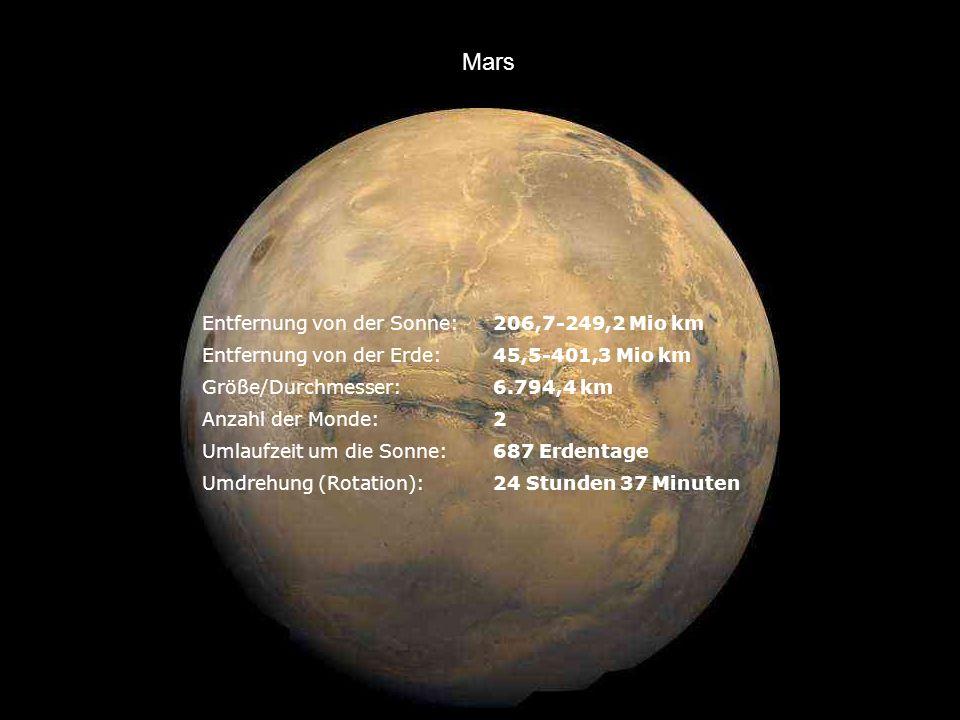 Mars Entfernung von der Sonne: 206,7-249,2 Mio km