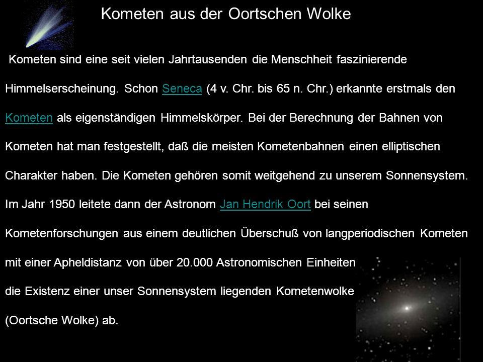 Kometen aus der Oortschen Wolke