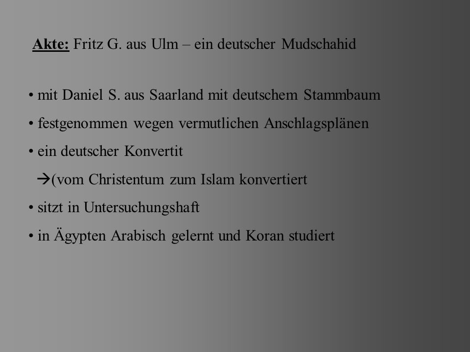 Akte: Fritz G. aus Ulm – ein deutscher Mudschahid