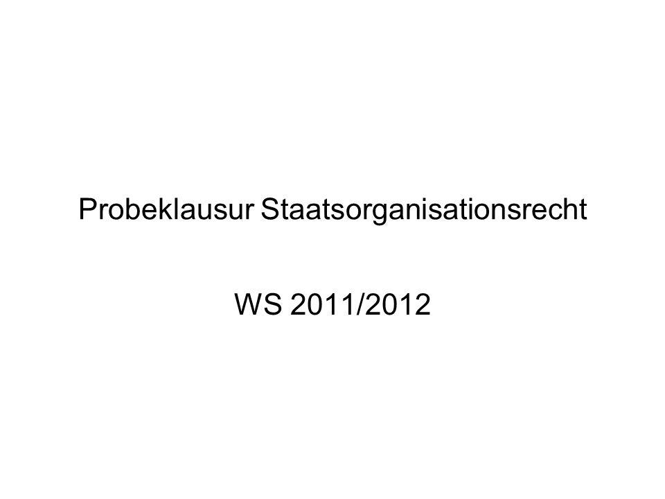 Probeklausur Staatsorganisationsrecht