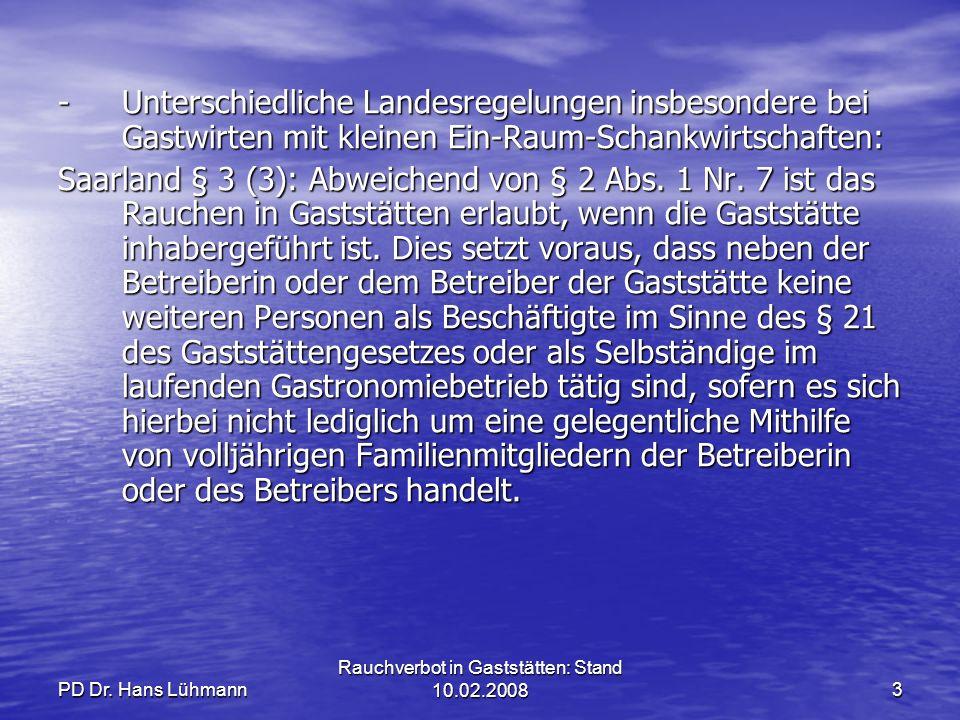 Rauchverbot in Gaststätten: Stand 10.02.2008