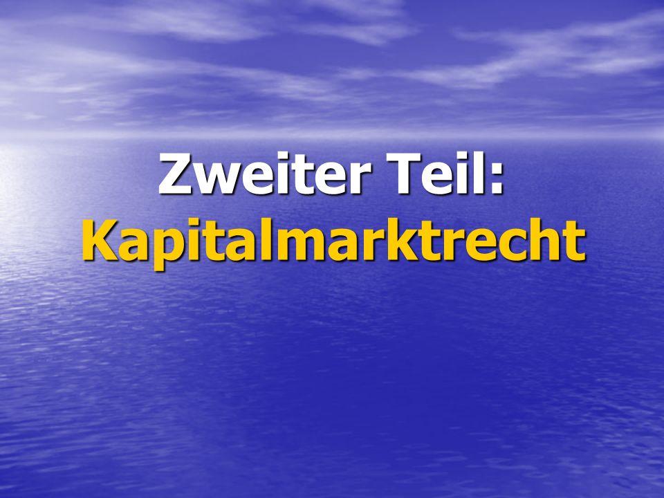 Zweiter Teil: Kapitalmarktrecht
