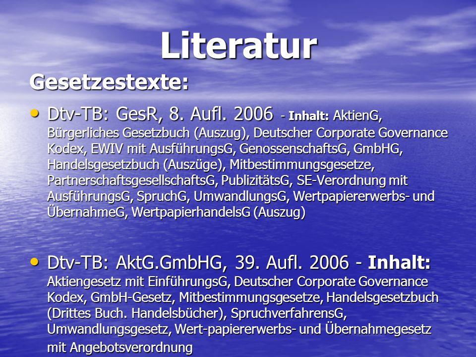 Literatur Gesetzestexte: