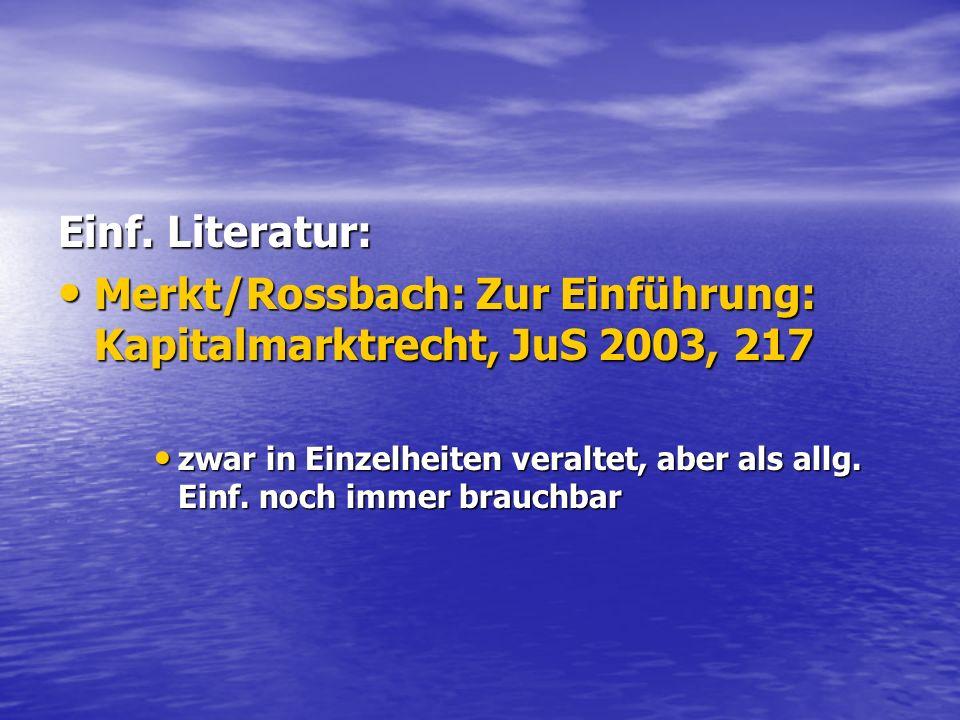 Merkt/Rossbach: Zur Einführung: Kapitalmarktrecht, JuS 2003, 217