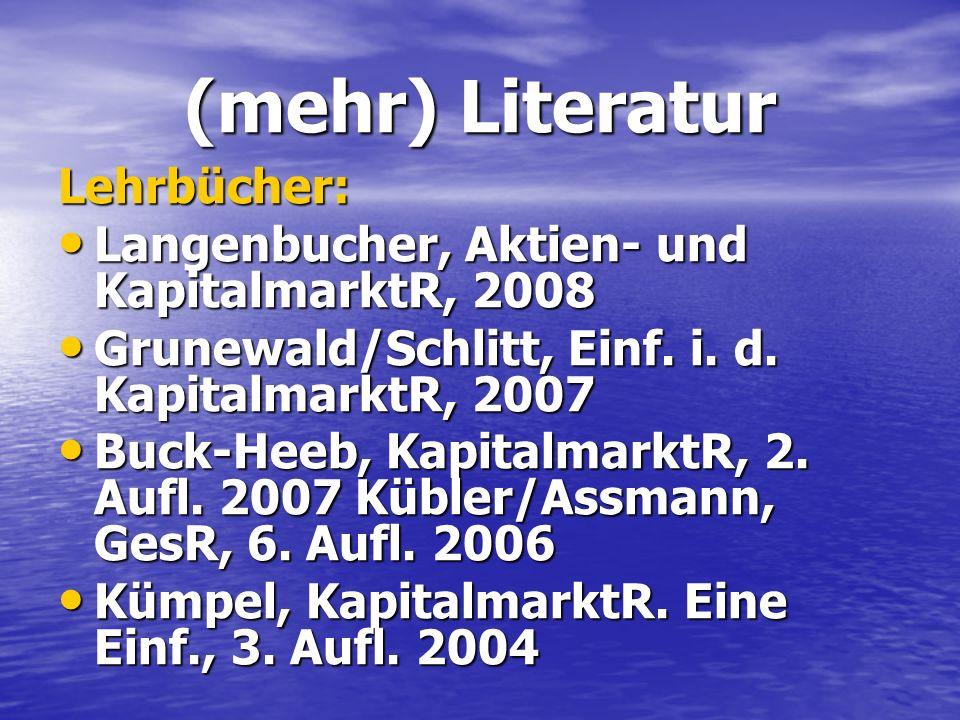(mehr) Literatur Lehrbücher: