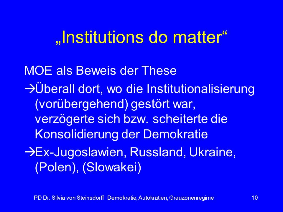 """""""Institutions do matter"""