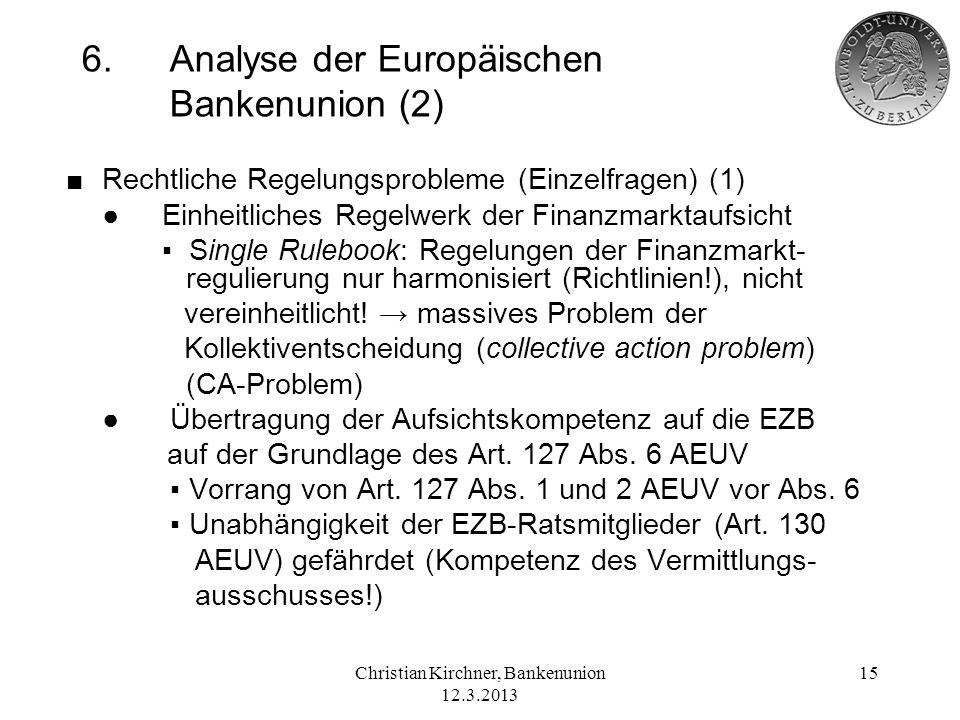 6. Analyse der Europäischen Bankenunion (2)