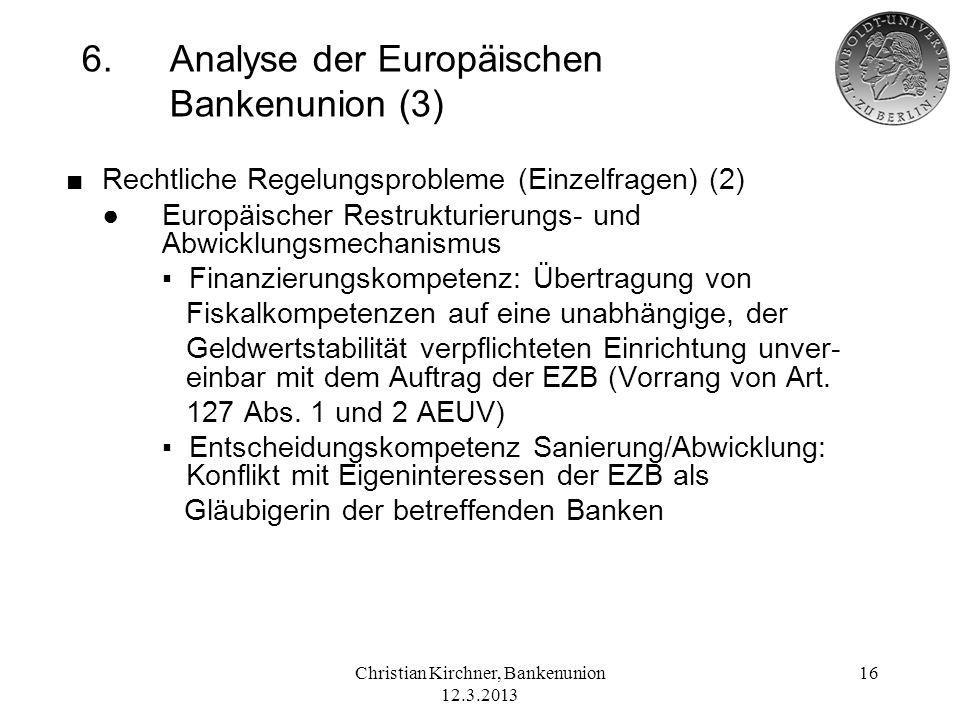 6. Analyse der Europäischen Bankenunion (3)