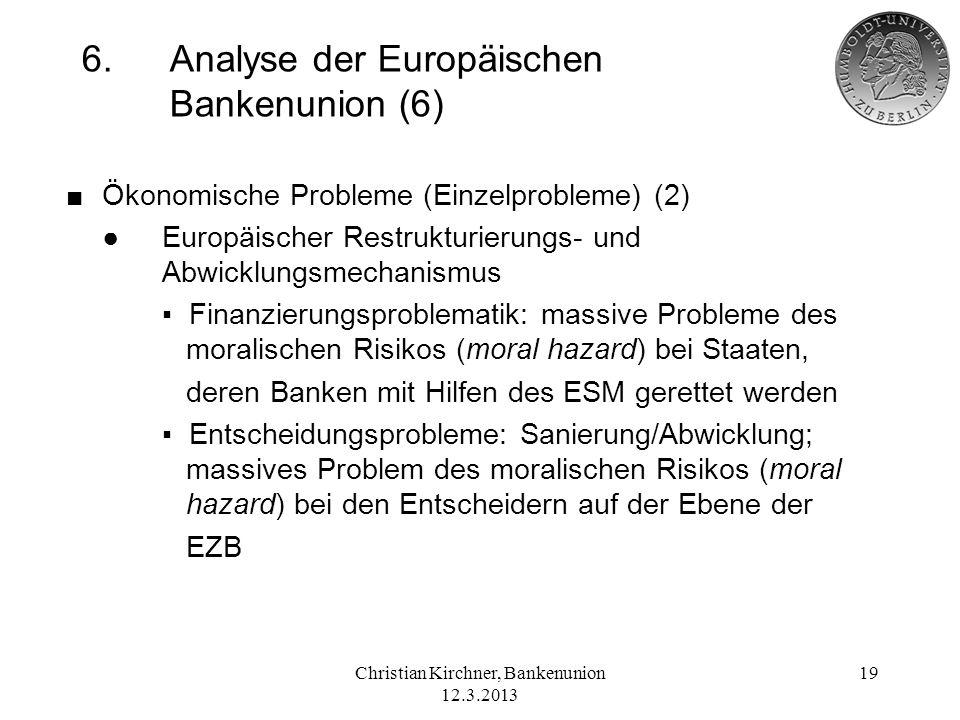 6. Analyse der Europäischen Bankenunion (6)
