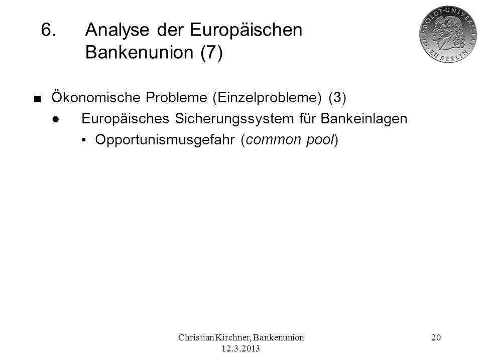 6. Analyse der Europäischen Bankenunion (7)