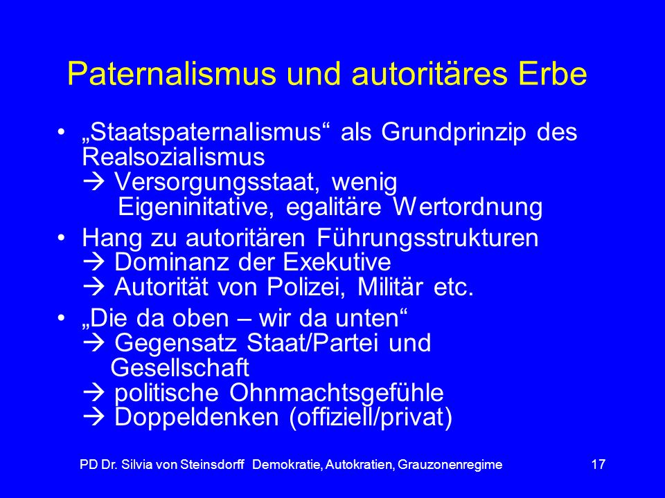 Paternalismus und autoritäres Erbe