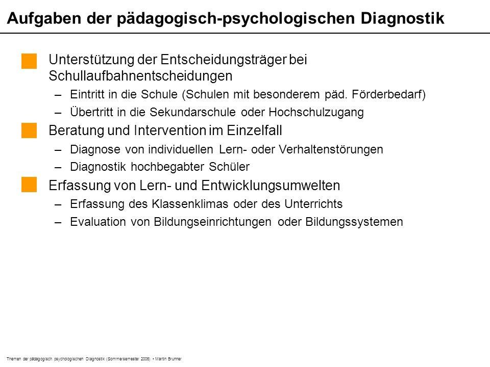 Aufgaben der pädagogisch-psychologischen Diagnostik