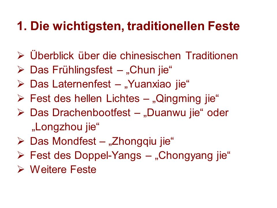 1. Die wichtigsten, traditionellen Feste