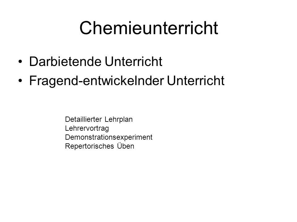 Chemieunterricht Darbietende Unterricht