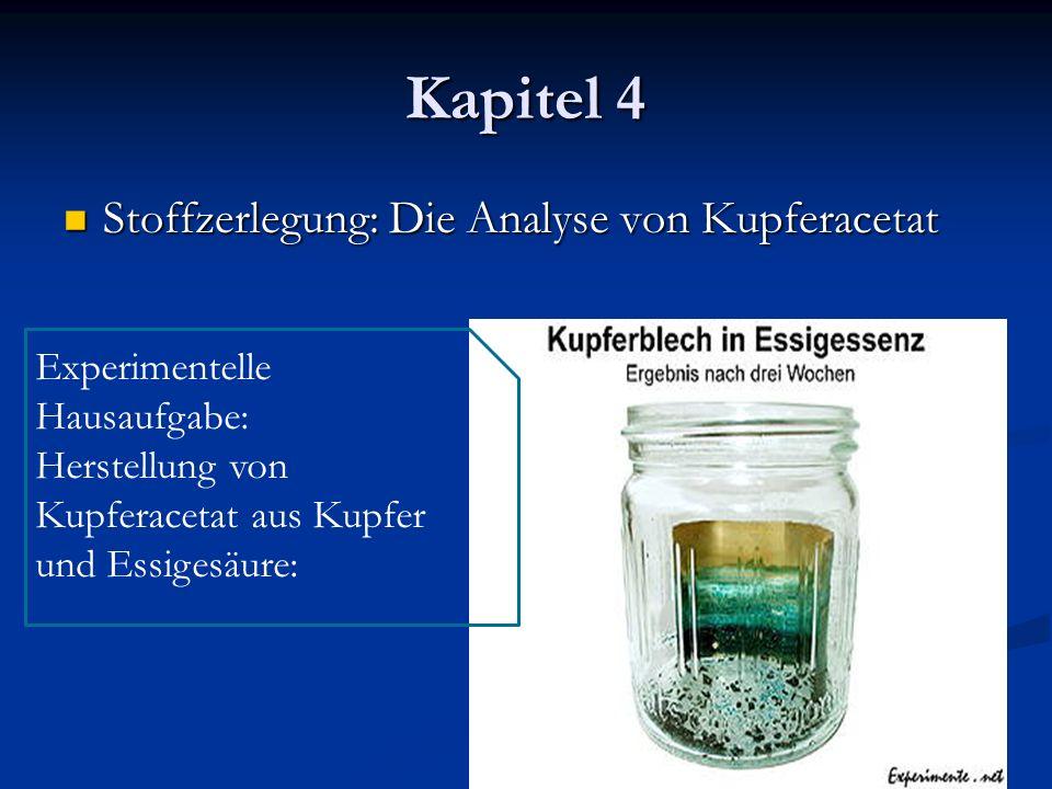 Kapitel 4 Stoffzerlegung: Die Analyse von Kupferacetat