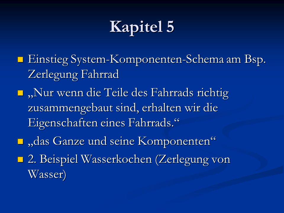 Kapitel 5 Einstieg System-Komponenten-Schema am Bsp. Zerlegung Fahrrad