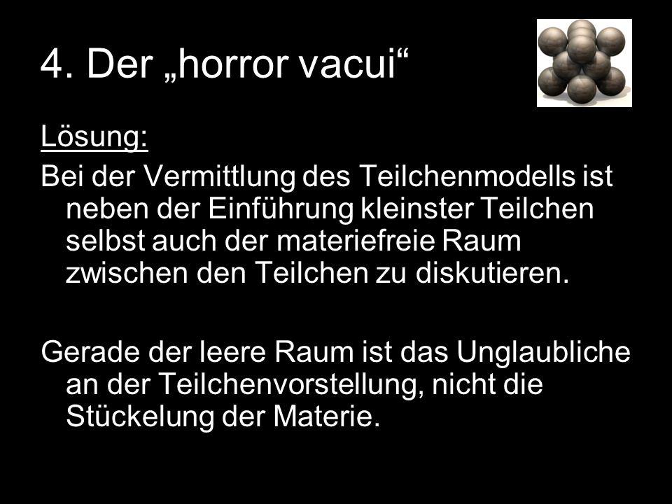 """4. Der """"horror vacui Lösung:"""