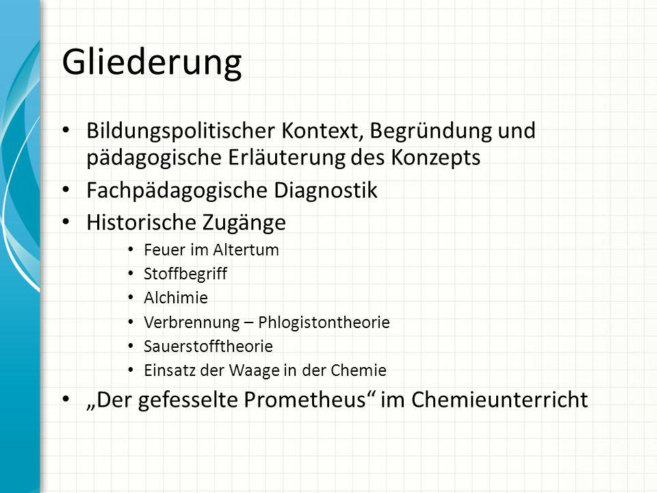 Gliederung Bildungspolitischer Kontext, Begründung und pädagogische Erläuterung des Konzepts. Fachpädagogische Diagnostik.