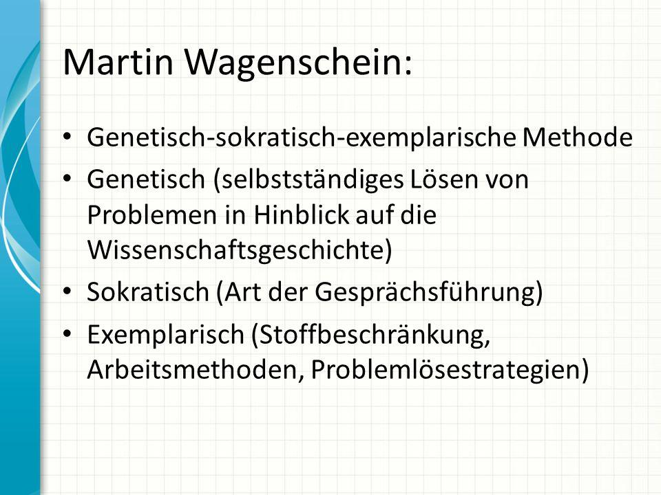 Martin Wagenschein: Genetisch-sokratisch-exemplarische Methode