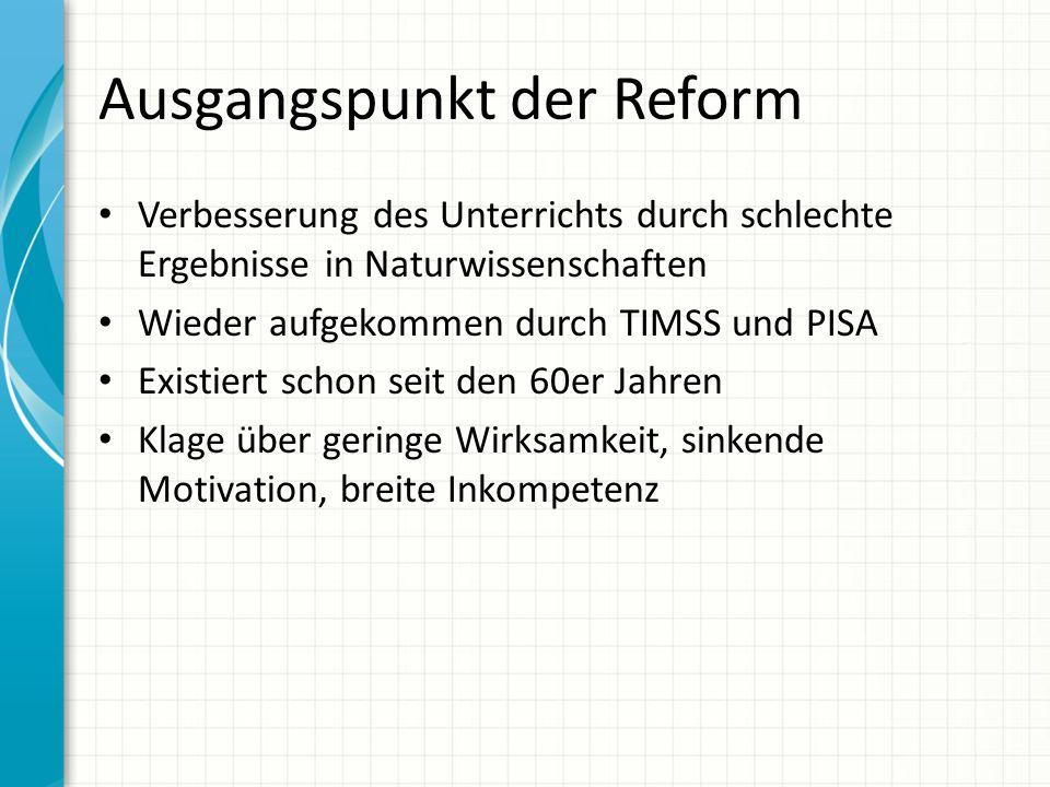 Ausgangspunkt der Reform