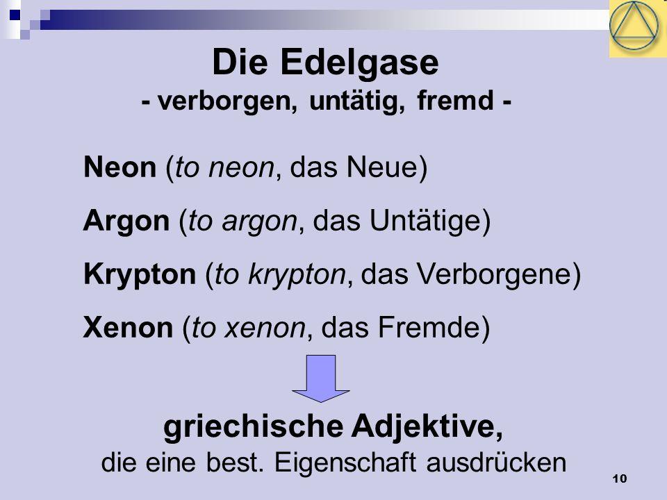 - verborgen, untätig, fremd - griechische Adjektive,