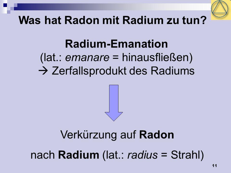 Was hat Radon mit Radium zu tun