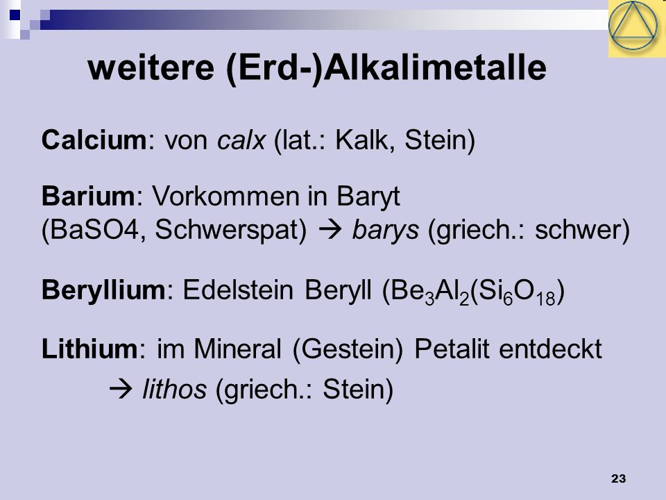 weitere (Erd-)Alkalimetalle