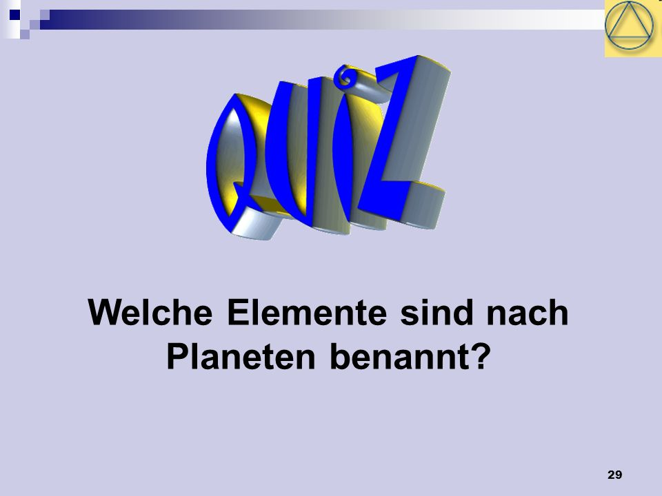 Welche Elemente sind nach Planeten benannt