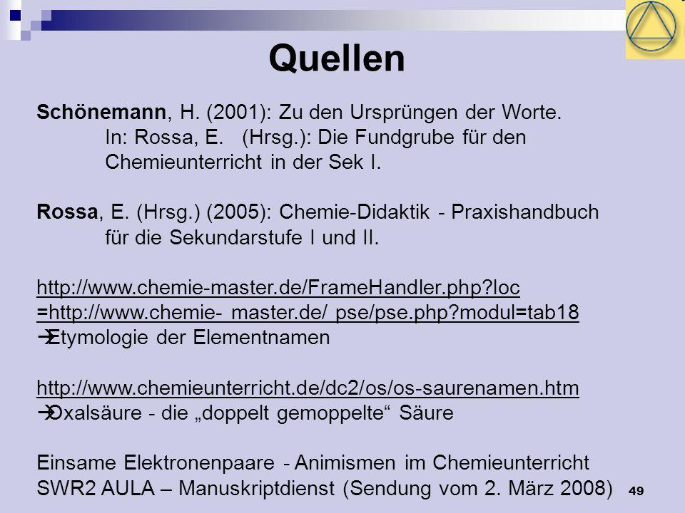 Quellen Schönemann, H. (2001): Zu den Ursprüngen der Worte.