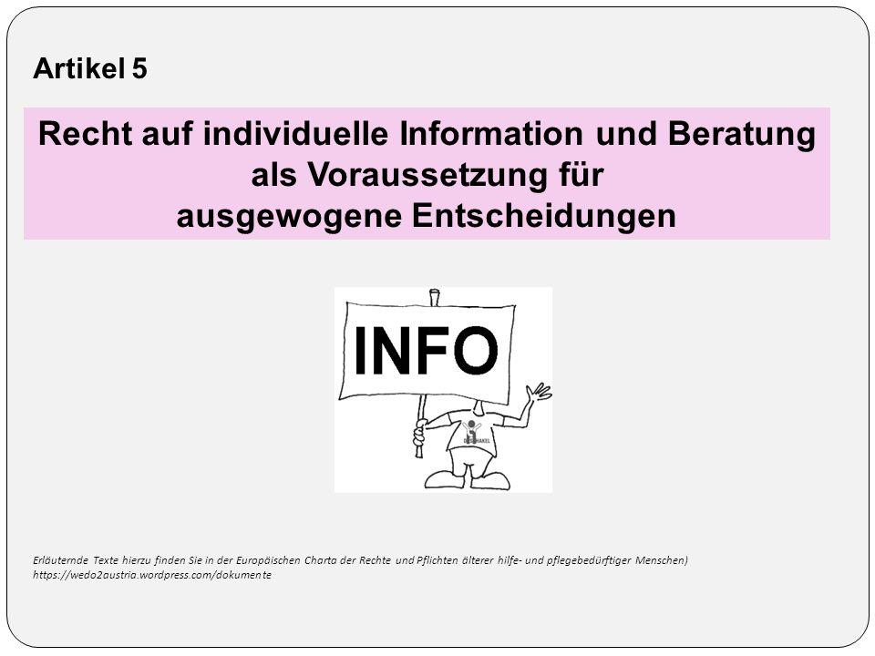 Recht auf individuelle Information und Beratung als Voraussetzung für