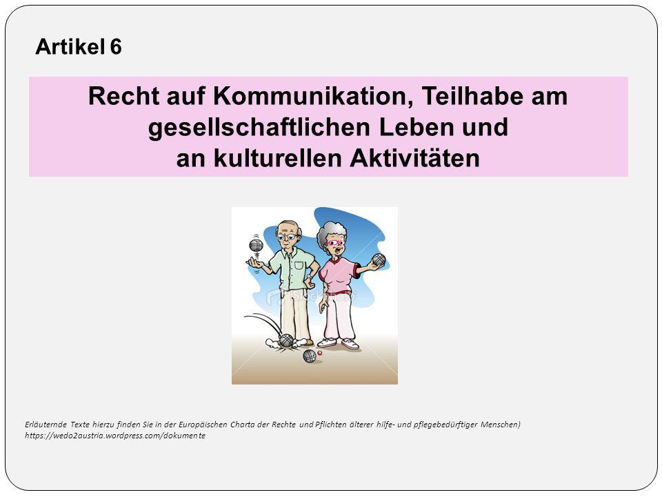 Recht auf Kommunikation, Teilhabe am gesellschaftlichen Leben und